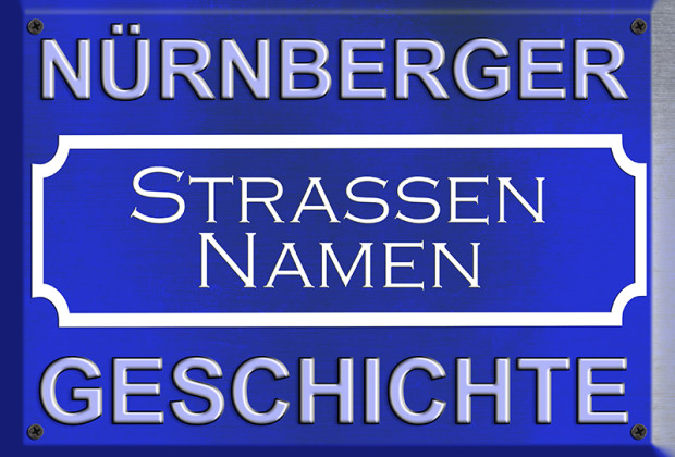 Nürnberger Straßennamengeschichte
