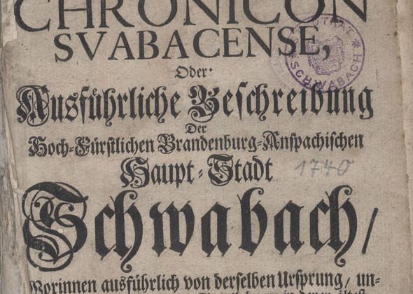 """Titelseite der """"Falckensteinschronik"""" Schwabachs von 1740"""