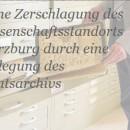 Petition des VdA - Verband deutscher Archivarinnen und Archivare e.V. gegen die Verlegung des Staatsarchivs Würzburg nach Kitzingen