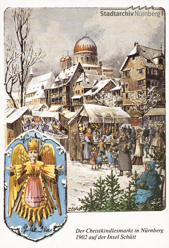 Die kolorierte Postkarte aus dem Jahr 1902 zeigt Besucher und Buden auf dem Christkindlesmarkt auf der Insel Schütt. Im Hintergrund ist die Kuppel der ehemaligen Hauptsynagoge zu sehen. Quelle Stadtarchiv Nürnberg