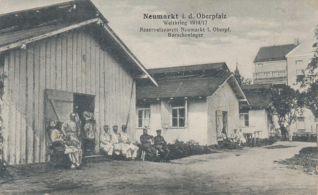 Das Reservelazarett Neumarkt 1917 Stadtarchiv Neumarkt, Kartensammlung PK 71