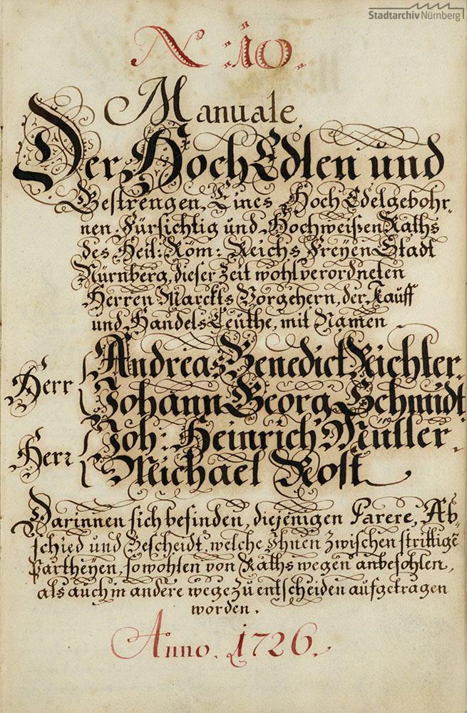 Manuale der Nürnberger Marktvorsteher (Parere, Abschiede, Bescheide, die auf Befehl des Rates oder in sonstigem Auftrag ergangen sind, um zwischen strittigen Parteien zu entscheiden)