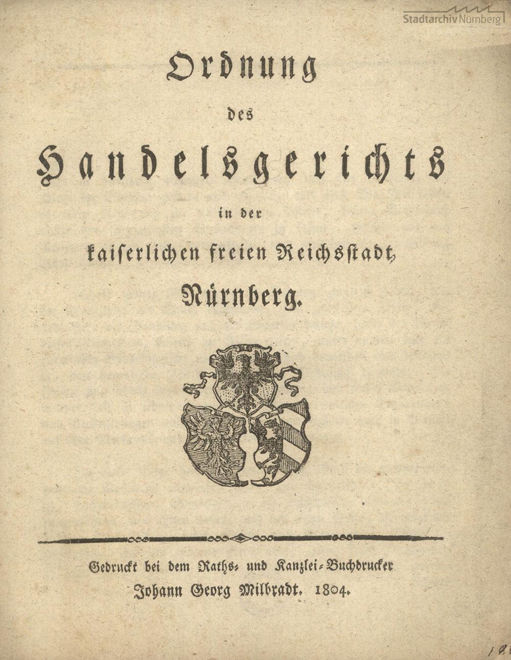 Gedrucktes Mandat der Ordnung des Nürnberger Handelsgerichts vom 4. Januar 1804